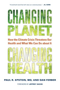 Cover of Changing Planet, Changing Health